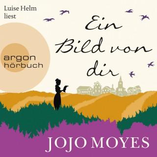 Jojo Moyes: Ein Bild von dir