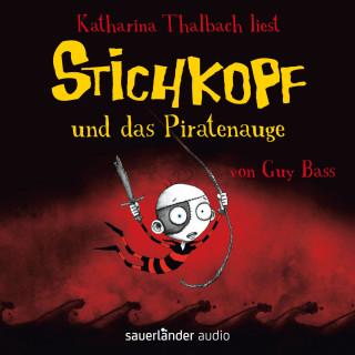 Guy Bass: Stichkopf und das Piratenauge (Ungekürzt)