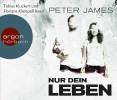 Peter James: Nur dein Leben