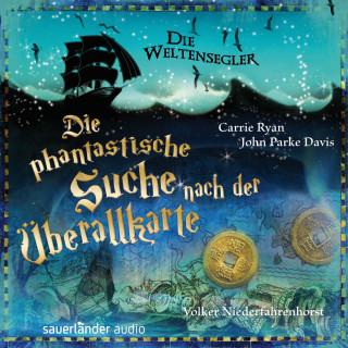 Carrie Ryan, John Parke Davis: Die Weltensegler - Die phantastische Suche nach der Überallkarte (Autorisierte Lesefassung)