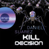 Daniel Suarez: Kill Decision