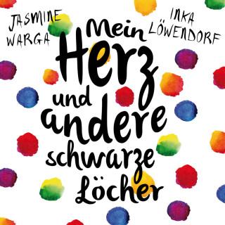 Jasmine Warga: Mein Herz und andere schwarze Löcher (Ungekürzte Lesung)