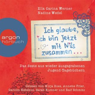 Ella Carina Werner: Ich glaube, ich bin jetzt mit Nils zusammen...