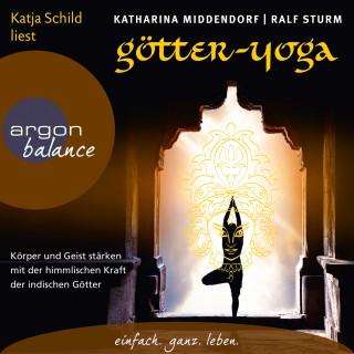 Katharina Middendorf / Ralf Sturm: Götter-Yoga