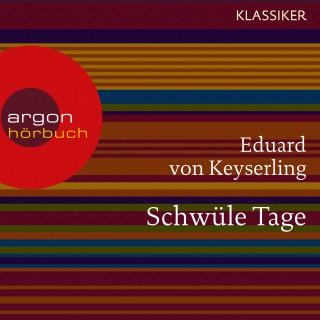Eduard von Keyserling: Schwüle Tage