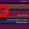 Oscar Wilde: Lord Arthur Saviles Verbrechen