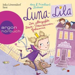 Anu Stohner, Friedbert Stohner: Luna-Lila - Das allergrößte Beste-Freundinnen-Geheimnis