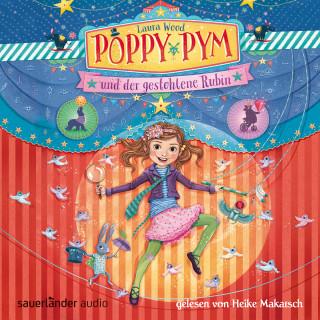 Laura Wood: Poppy Pym und der gestohlene Rubin (Autorisierte Lesefassung mit Musik)