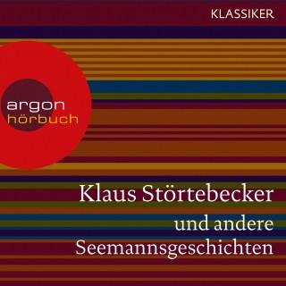 Klaus Störtebecker und andere Seemannsgeschichten