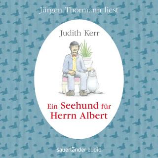 Judith Kerr: Ein Seehund für Herrn Albert (Ungekürzte Lesung mit Musik)