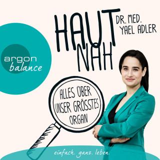 Yael Adler: Haut nah: Alles über unser größtes Organ (Autorenlesung)