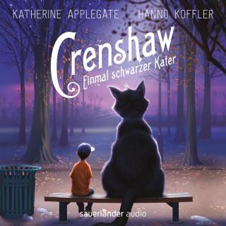 Katherine Applegate: Crenshaw - Einmal schwarzer Kater (Gekürzte Lesung)