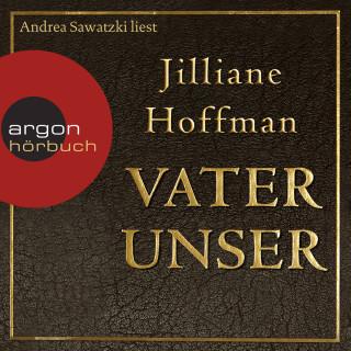 Jilliane Hoffman: Vater unser (Gekürzte Lesung)