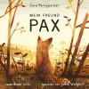 Sara Pennypacker: Mein Freund Pax (Autorisierte Lesefassung mit Musik)