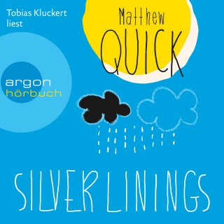 Matthew Quick: Silver Linings
