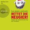 Salman Ansari: Rettet die Neugier!