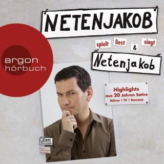 Moritz Netenjakob: Netenjakob spielt, liest und singt Netenjakob