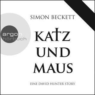 Simon Beckett: Katz und Maus