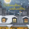 Mårten Sandén: Schornsteinweihnachten (Ungekürzte Lesung mit Musik)