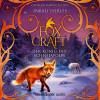Inbali Iserles: Der König der Schneewölfe - Foxcraft, Band 3 (Ungekürzte Lesung)
