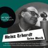 Heinz Erhardt: Heinz Erhardt – Seine Musik