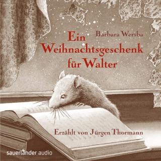 Barbara Wersba: Ein Weihnachtsgeschenk für Walter (Ungekürzte Lesung)