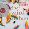 Wiebke Lorenz: Einer wird sterben (Autorisierte Lesefassung)