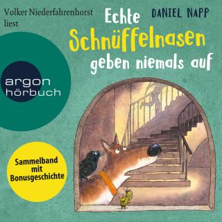 Daniel Napp: Echte Schnüffelnasen geben niemals auf (Gekürzte Lesung)