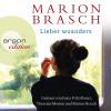 Marion Brasch: Lieber woanders (Ungekürzte Lesung)