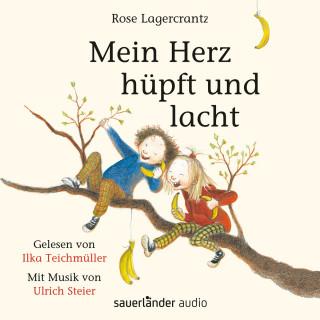 Rose Lagercrantz: Mein Herz hüpft und lacht (Ungekürzte Lesung)