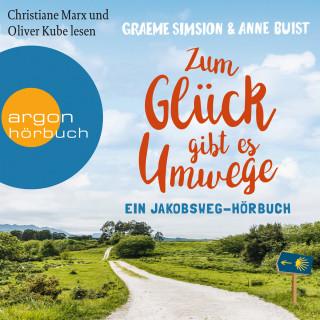 Graeme Simsion, Anne Buist: Zum Glück gibt es Umwege - Ein Jakobs-Hörbuch (Autorisierte Lesefassung)