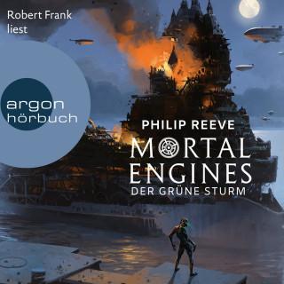 Philip Reeve: Mortal Engines - Der Grüne Sturm (Ungekürzte Lesung)