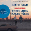 Hans Rath, Edgar Rai: Bullenbrüder - Tote haben kalte Füße (Ungekürzte Lesung)