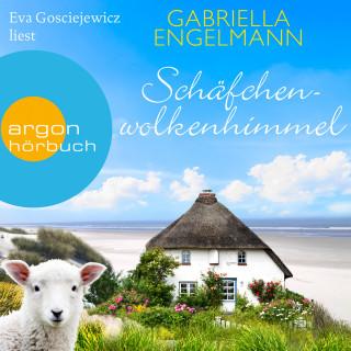Gabriella Engelmann: Schäfchenwolkenhimmel (Gekürzte Lesung)