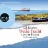 Gil Ribeiro: Weiße Fracht - Lost in Fuseta (Gekürzte Lesung)