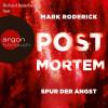 Mark Roderick: Post Mortem - Spur der Angst (Ungekürzte Lesung)