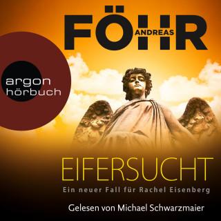 Andreas Föhr: Eifersucht - Ein neuer Fall für Rachel Eisenberg (Ungekürzte Lesung)