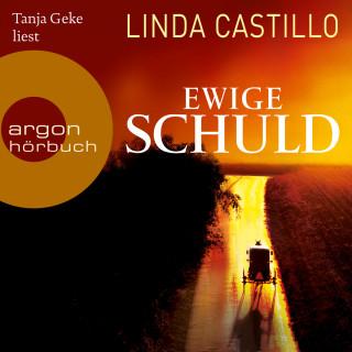 Linda Castillo: Ewige Schuld (Ungekürzte Lesung)
