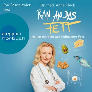 Anne Fleck: Ran an das Fett (Gekürzte Lesung)