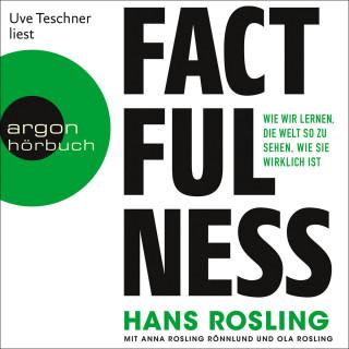 Hans Rosling, Anna Rosling Rönnlund, Ola Rosling: Factfulness - Wie wir lernen, die Welt so zu sehen, wie sie wirklich ist (Ungekürzte Lesung)