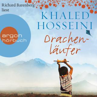 Khaled Hosseini: Drachenläufer (Ungekürzte Lesung)
