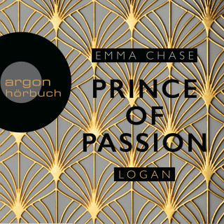 Emma Chase: Prince of Passion - Logan - Die Prince of Passion-Trilogie, Band 3 (Ungekürzte Lesung)