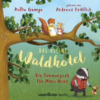 Kallie George: Das kleine Waldhotel - Ein Sommergast für Mona Maus (Ungekürzte Lesung mit Musik)