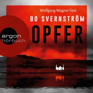 Bo Svernström: Opfer (Ungekürzte Lesung)