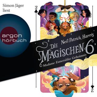Neil Patrick Harris: Die Magischen Sechs - Madame Esmeraldas Geheimnis (Gekürzte Lesung)