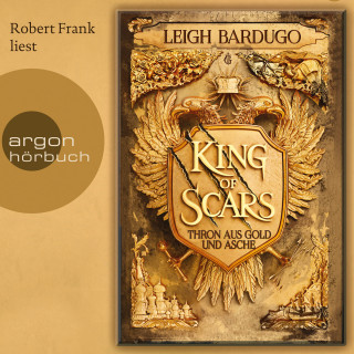 Leigh Bardugo: King of Scars (Gekürzte Lesung)