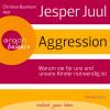 Jesper Juul: Aggression