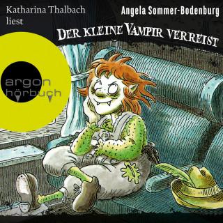Angela Sommer-Bodenburg: Der kleine Vampir verreist - Der kleine Vampir, Band 3 (Ungekürzte Lesung mit Musik)