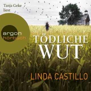 Linda Castillo: Tödliche Wut