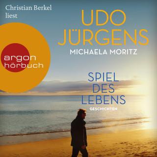 Udo Jürgens, Michaela Moritz: Spiel des Lebens - Geschichten (Ungekürzte Lesung)